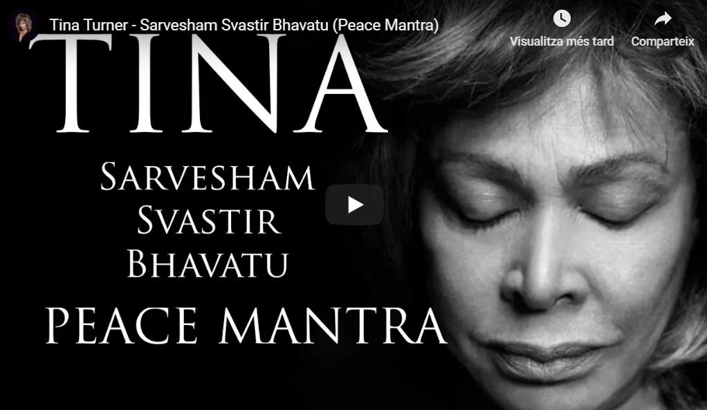 Tina Turner – Sarvesham Svastir Bhavatu