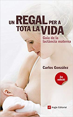 Lactancia materna. Carlos Gonzalez.